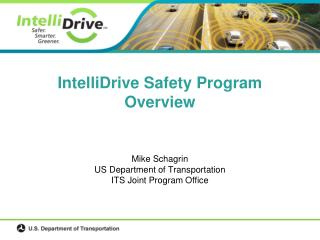 IntelliDrive Safety Program Overview