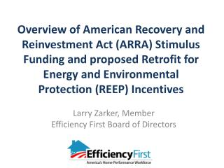 Larry Zarker, Member Efficiency First Board of Directors