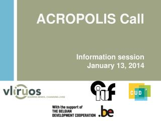 ACROPOLIS Call Information  session January  13, 2014
