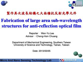 Fabrication of large area sub-wavelength structures for anti-reflection optical film