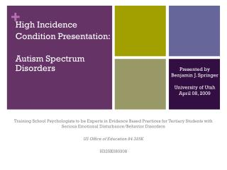 High Incidence Condition Presentation: Autism Spectrum Disorders