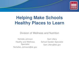 Helping Make Schools  Healthy Places to Learn