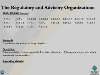 ACADs (08-006)  Covered Keywords Commission, regulation, advisory, standards. Description