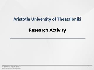 Aristotle University of Thessaloniki  Research Activity
