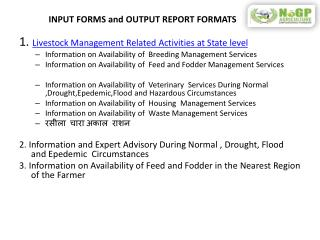INPUT FORMS and OUTPUT REPORT FORMATS