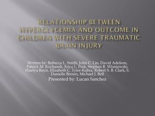 Relationship between hyperglycemia and outcome in children with severe traumatic brain injury