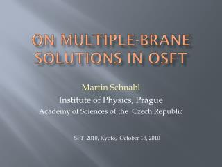 On multiple-brane solutions in OSFT