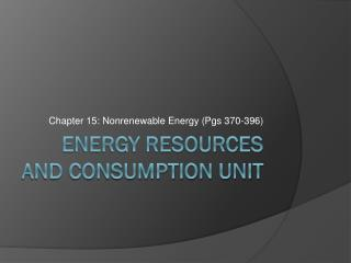 Energy Resources and Consumption Unit