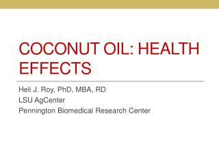 Coconut Oil: Health Effects
