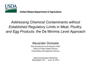 Addressing Chemical Contaminants without Established Regulatory Limits in Meat, Poultry, and Egg Products: the  De  Min