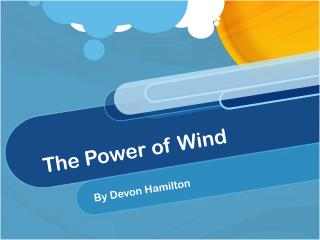 The Power of Wind