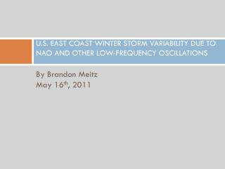 U.S.  EAST COAST WINTER STORM VARIABILITY DUE TO NAO AND OTHER LOW-FREQUENCY OSCILLATIONS
