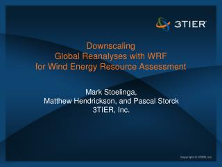 Downscaling Global  Reanalyses  with WRF for Wind Energy Resource Assessment