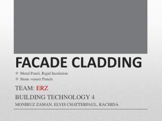 FACADE CLADDING