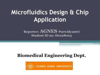 Microfluidics  Design  & Chip  Application