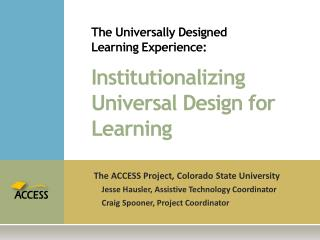 The Universally Designed  Learning Experience: Institutionalizing Universal Design for Learning