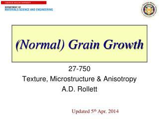 (Normal) Grain Growth