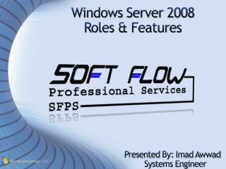 Windows Server 2008 Roles & Features