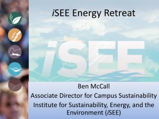 i SEE  Energy Retreat