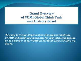Grand Overview  of VOMI Global Think Tank  and Advisory Board
