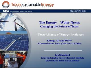 The Energy � Water Nexus Changing  the Future of Texas