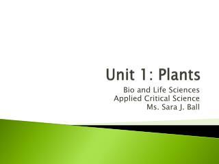 Unit 1: Plants