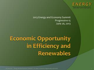 Economic Opportunity in Efficiency and Renewables