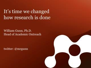 It ' s time we changed  how research is  done