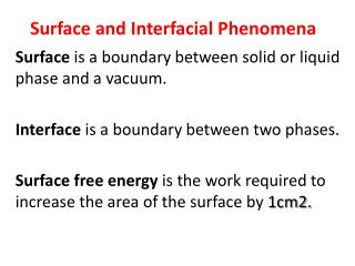 Surface and Interfacial Phenomena