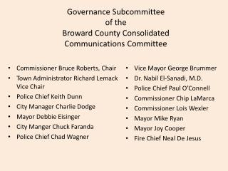 Governance Subcommittee of the  Broward County Consolidated  Communications Committee