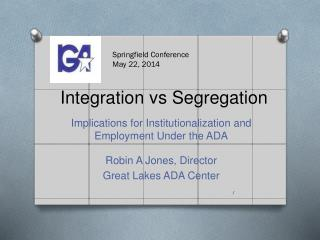 Integration vs Segregation