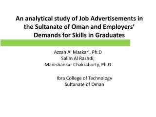 An analytical study of Job Advertisements in the Sultanate of Oman and Employers� Demands for Skills in  Graduates