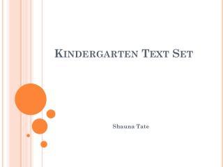 Kindergarten Text Set