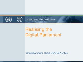 Realising  the D igital Parliament