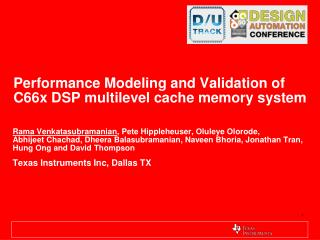 Performance Modeling and Validation of C66x DSP multilevel cache memory system
