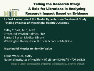 Telling the Research Story:  A Role for Librarians in Analyzing  Research Impact Based on Evidence