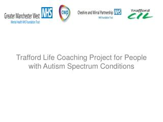 Trafford Life Coaching Project for People with Autism Spectrum Conditions
