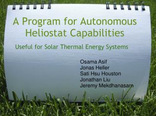 A Program for Autonomous Heliostat Capabilities