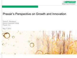Praxair's Perspective on Growth and Innovation