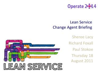 Lean Service Change Agent Briefing