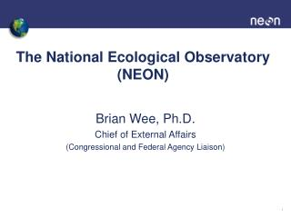 The National Ecological Observatory (NEON)