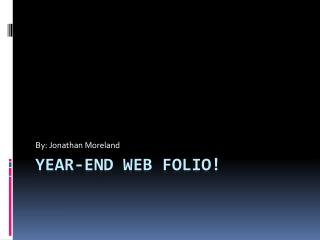 Year-end Web folio!