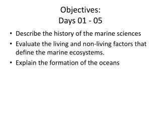 Objectives: Days 01 - 05