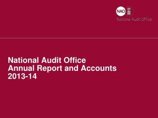 National Audit Office Annual Report and Accounts  2013-14
