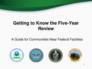 Getting to Know the Five-Year Review