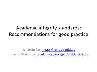 Academic integrity standards: Recommendations for good practice