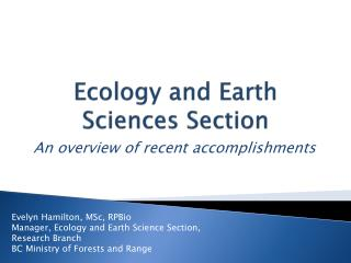 Ecology and Earth Sciences Section