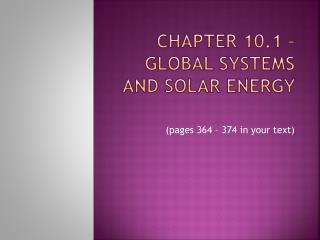 Chapter 10.1 – Global Systems and Solar Energy