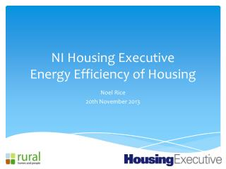 NI Housing Executive           Energy Efficiency of Housing