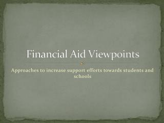 Financial Aid Viewpoints